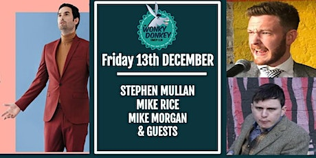 Stephen Mullan, Mike Rice, Mike Morgan & Guests tickets