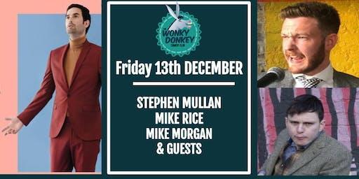 Stephen Mullan, Mike Rice, Mike Morgan & Guests