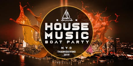 House Music Boat Party NYC Thanksgiving Yacht Cruise tickets