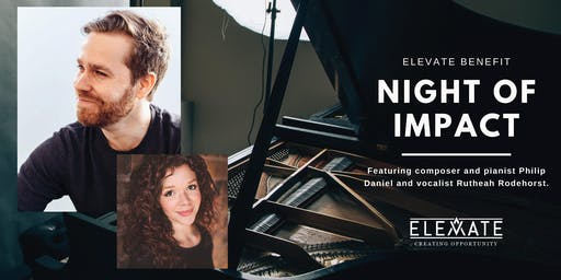 Night of Impact: An Elevate Benefit featuring pianist Philip Daniel