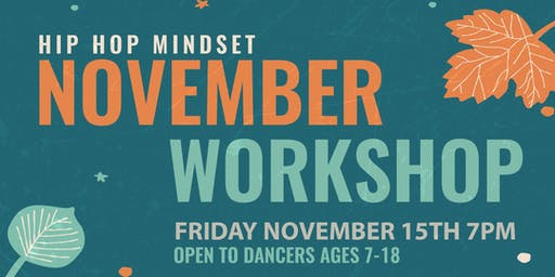 Hip Hop Mindset November Workshop