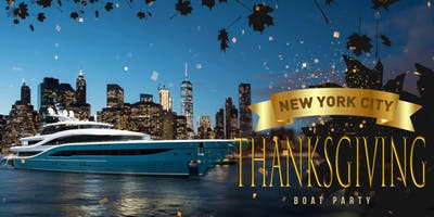 NYC #1 THANKSGIVING WEEKEND Yacht Cruise Boat Party: Saturday Night