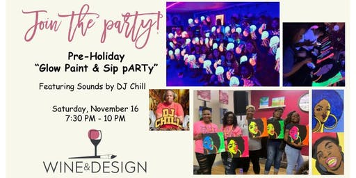 Wine & Design (Spring Hill) Glow Paint & Sip pARTy