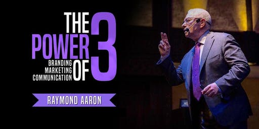 Business Success Event In Los Angeles: The Power Of 3 With Raymond Aaron!