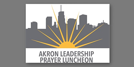 2020 Akron Leadership Prayer Luncheon tickets