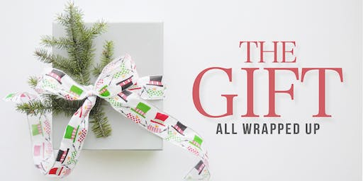 The Gift - All Wrapped Up