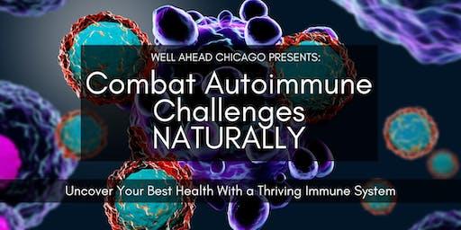Combat Autoimmune Challenges Naturally