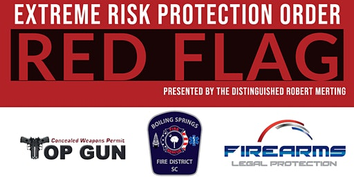 """Extreme Risk Protection Order """"Red Flag"""" Presented by Robert Merting"""