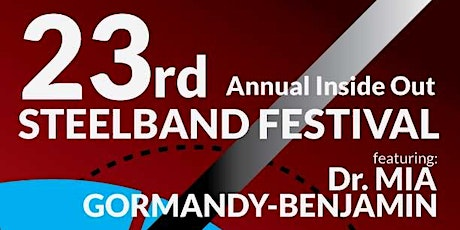 23rd Annual Inside Out Steelband Festival featuring Mia Gormandy-Benjamin tickets