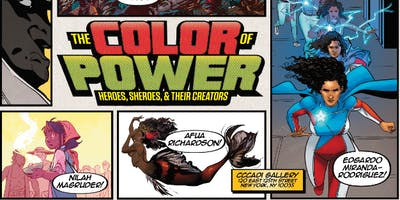 The Color of Power: Heroes, Sheroes, & Their Creators Exhibit