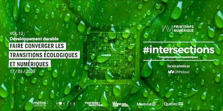 #intersections VOL.12 : Transitions écologiques et numériques billets