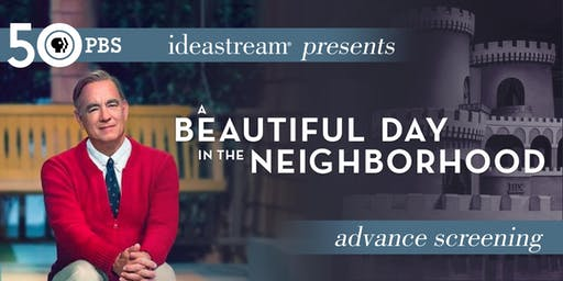 Advance Screening: A Beautiful Day in the Neighborhood
