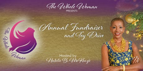 The Whole Woman Annual Fundraiser and Toy Drive tickets