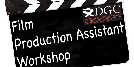 Film Production Assistant Workshop - Edmonton, Alberta