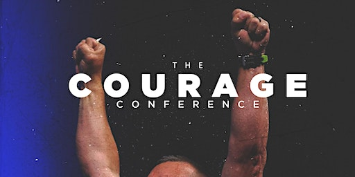 The COURAGE Conference - Men of Victory