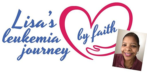 Lisa's Leukemia Journey by Faith Benefit