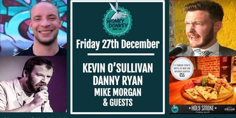 Kevin O'Sullivan, Danny Ryan, Mike Morgan & Guests tickets