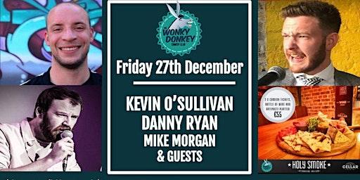 Kevin O'Sullivan, Danny Ryan, Mike Morgan & Guests