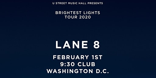 Lane 8- Brightest Lights Tour