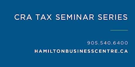 CRA Tax Seminar - Apr tickets