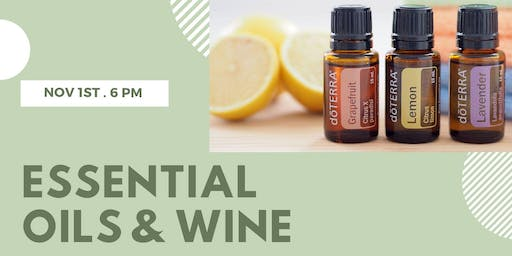 Pinot Girls Series: Essential Oils & Wine