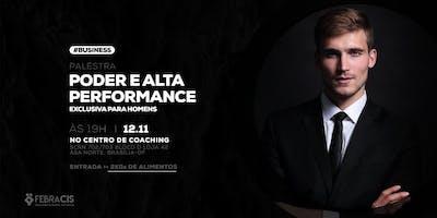 [BRASÍLIA/DF][EXCLUSIVA PARA HOMENS] Poder e Alta Performance 12/11/2019