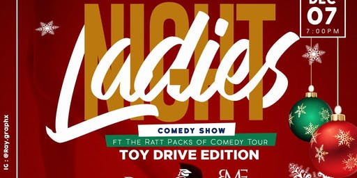 Ladies Night Out ~ Comedy Show & Toy Drive