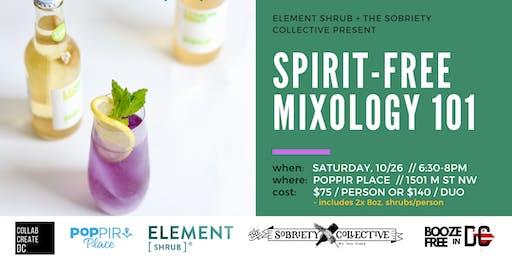 Spirit-Free Mixology 101