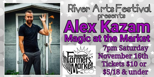 A Night of Magic at the Dunnville Market with Alex Kazam