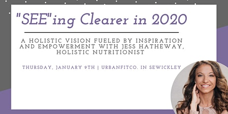 SEEing Clearer in 2020: Developing a Holistic Vision tickets