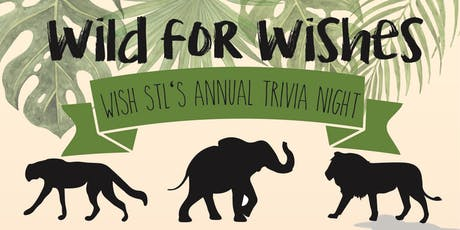 """Wish STL presents """"Wild For Wishes"""" tickets"""