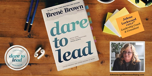 Dare to Lead™️ 2 Day Workshop, Feb. 26 & 27, 2020 Denver, CO