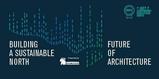 Building a Sustainable North / Rise for Architecture
