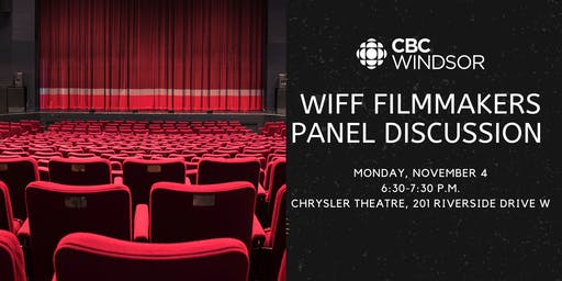 CBC Windsor + WIFF Filmmakers Panel Discussion