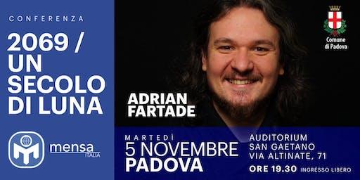 Adrian Fartade | 2069 - Un secolo di Luna