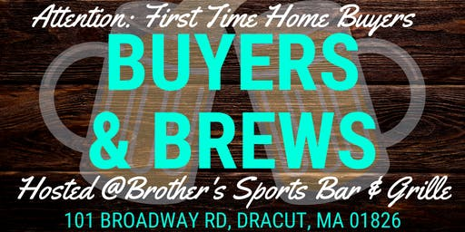 Buyers & Brews: A First Time Home Buying Experience