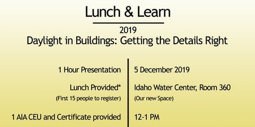 Lunch & Learn ~ Daylight in Buildings:  Getting the Details Right