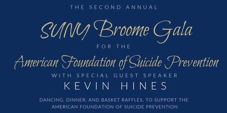 SUNY Broome Suicide Prevention Gala (special guest Kevin Hines)  tickets