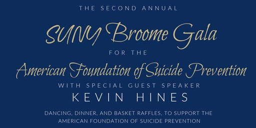 SUNY Broome Suicide Prevention Gala (special guest Kevin Hines)