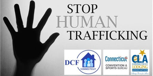Intro to Human Trafficking in CT for Hotel/Motel/Lodging TrainingofTrainers