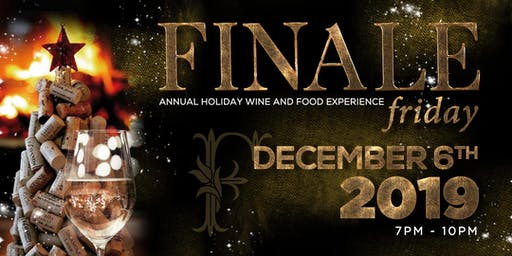 Finale Friday Annual Holiday Wine and Food Experience