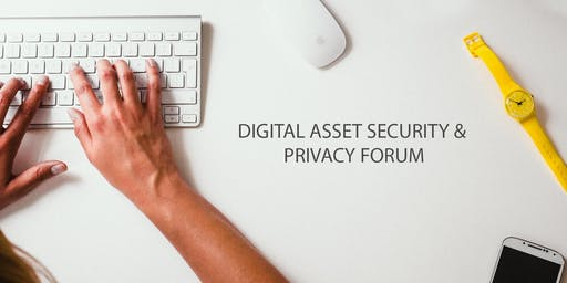Digital Asset Security & Privacy Forum