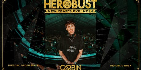 Herobust NYE: NOLA tickets