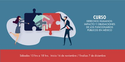 Curso Derechos Humanos: Impacto y Obligaciones de los Funcionarios Públicos.