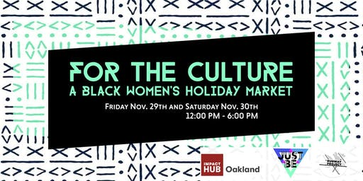 For the Culture: Black Women's Holiday Market