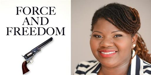 Force & Freedom with Dr. Kellie Carter-Jackson