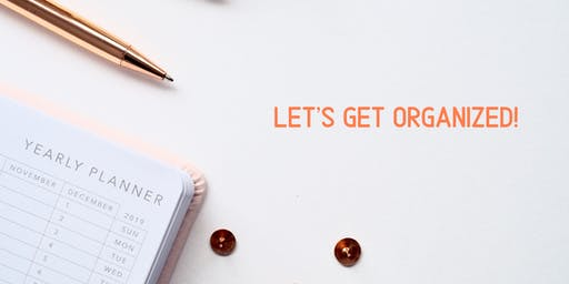 Free Class: Let's Get Organized!