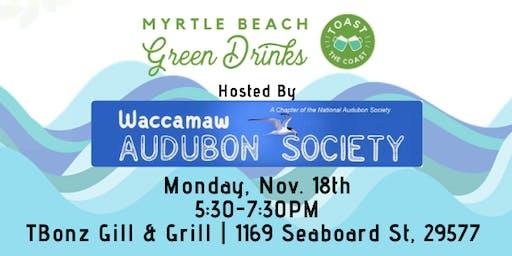 Myrtle Beach Green Drinks with Waccamaw Audubon Society