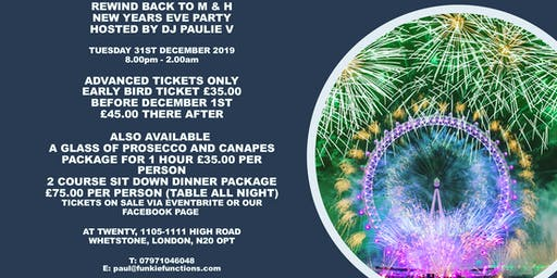 REWIND BACK TO M & H  NEW YEARS EVE  TUESDAY 31ST  DECEMBER 2019