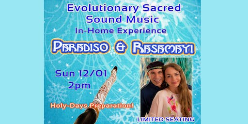 Evolutionary Sacred Sound Music In-Home Experience